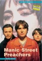 Manic Street Preachers: In Their Own Words