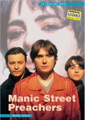 Okładka książki Manic Street Preachers: In Their Own Words