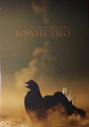 Okładka książki Łowiectwo