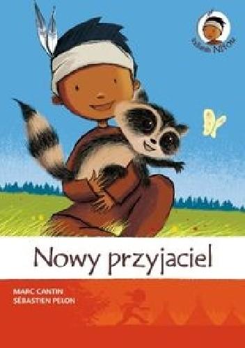 Okładka książki Indianin Nitou. Nowy przyjaciel