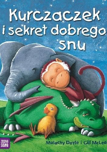 Okładka książki Kurczaczek i sekret dobrego snu