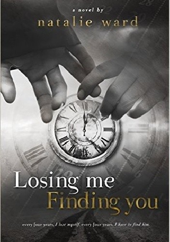 Okładka książki Losing Me Finding You