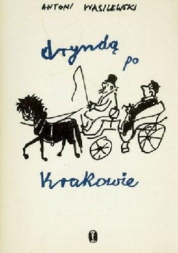 Okładka książki Dryndą po Krakowie