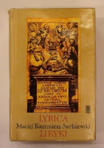 Okładka książki Liryki oraz Droga rzymska i fragment Lechiady (Lyrica quibus accesserunt Iter Romanum et Lechiados fragmentum)