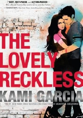 Okładka książki The Lovely Reckless