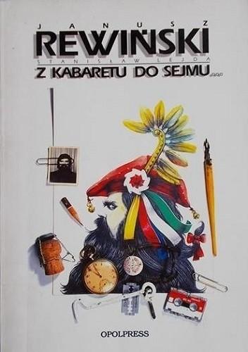 Okładka książki Z kabaretu do sejmu...i z powrotem?