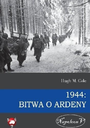 Okładka książki 1944: Bitwa o Ardeny
