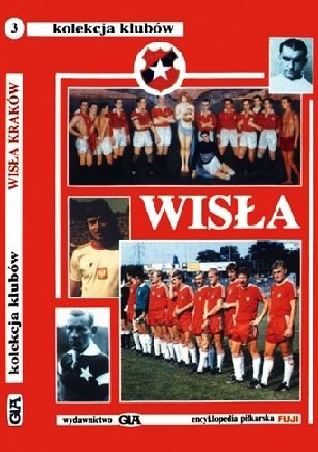 Okładka książki Wisła. Kolekcja Klubów (tom 3)