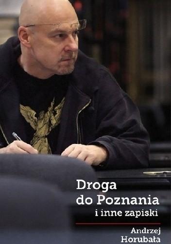 Okładka książki Droga do Poznania i inne zapiski