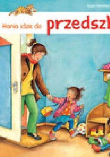Okładka książki Hania idzie do przedszkola