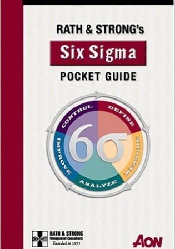 Okładka książki Rath & Strong's Six Sigma Pocket Guide: New Revised Edition