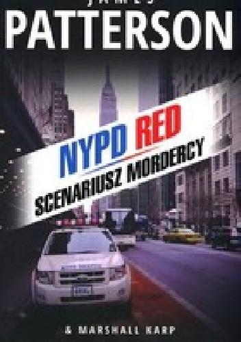 Okładka książki NYPD RED. Scenariusz mordercy