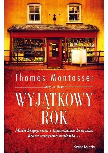 Wyjątkowy rok - Thomas Montasser