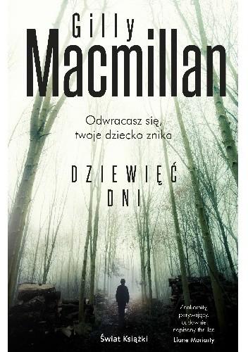 Gilly Macmillan - Dziewięć dni