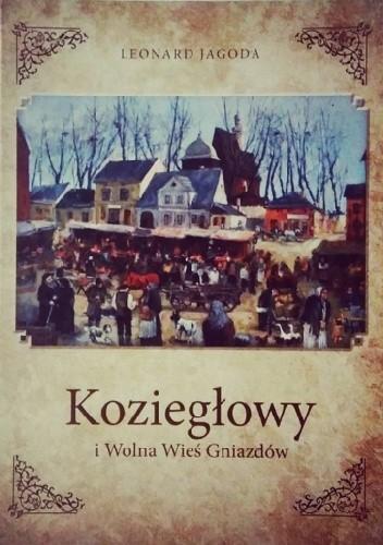 Okładka książki Koziegłowy i Wolna Wieś Gniazdów