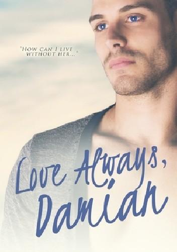 Okładka książki Love Always, Damian