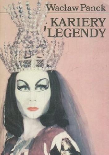Okładka książki Kariery i legendy