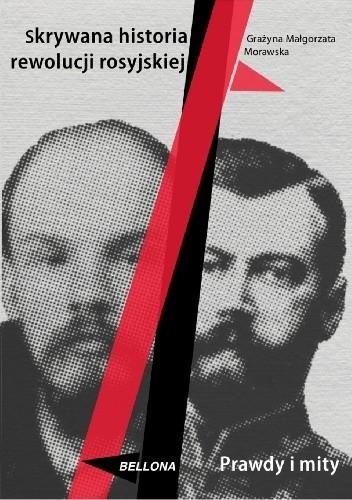 Okładka książki Skrywana historia rewolucji rosyjskiej