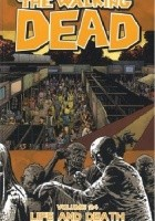 The Walking Dead Volume 24: Life and Death