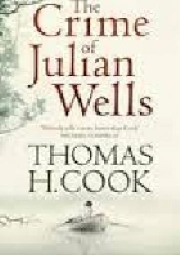 Okładka książki The Crime of Julian Wells