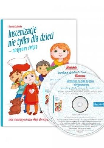 Okładka książki Inscenizacje nie tylko dla dzieci - nietypowe święta