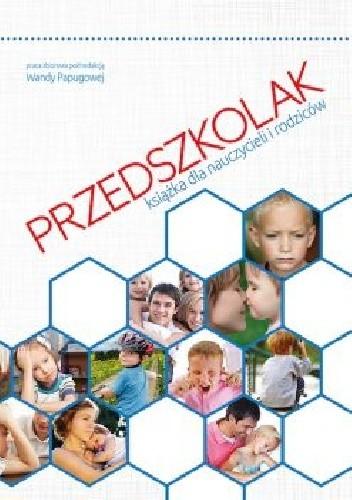 Okładka książki PRZEDSZKOLAK. Książka dla nauczycieli i rodzców