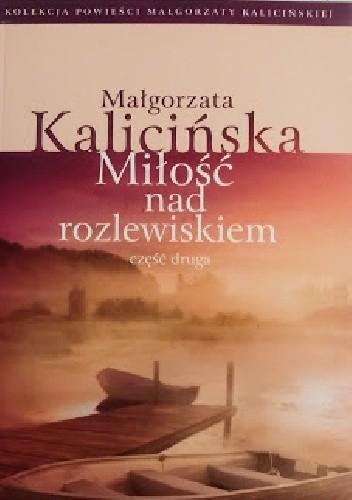 Okładka książki Miłość nad rozlewiskiem. cz. 2