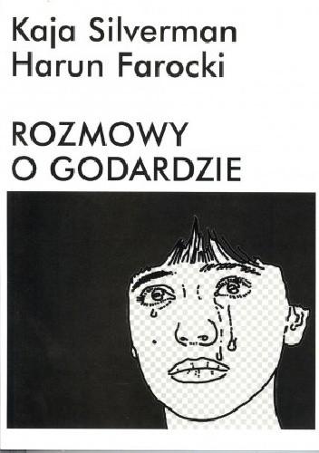 Okładka książki Rozmowy o Godardzie
