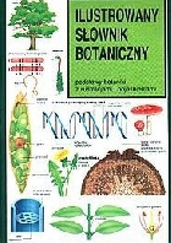 Okładka książki Ilustrowany słownik botaniczny