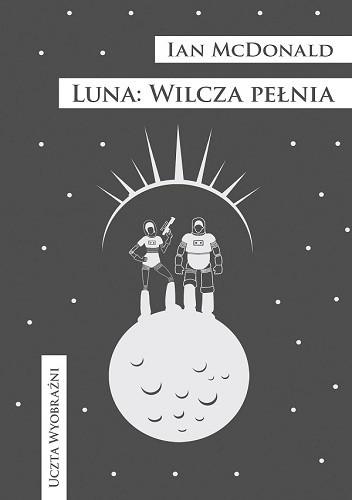 Okładka książki Luna: Wilcza pełnia