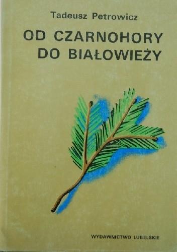 Okładka książki Od Czarnohory do Białowieży
