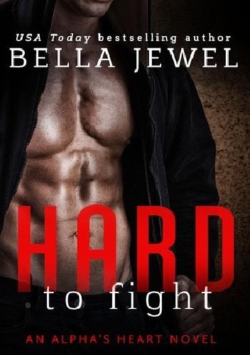 Okładka książki Hard to Fight