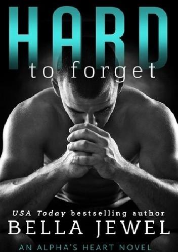 Okładka książki Hard to Forget