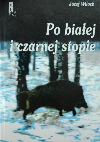 Okładka książki Po białej i czarnej stopie