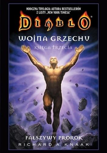 Okładka książki Diablo. Wojna Grzechu #3: Fałszywy prorok