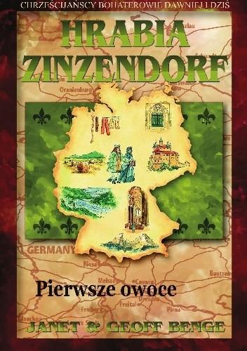 Okładka książki Hrabia Zinzendorf - Pierwsze owoce