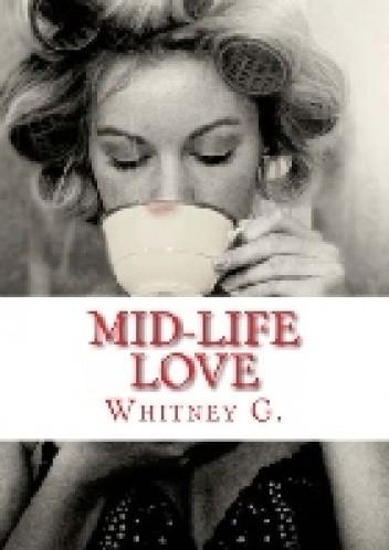 Okładka książki Mid-Life Love