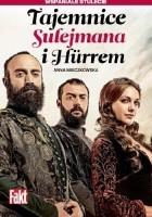 Tajemnice Sulejmana i Hurrem