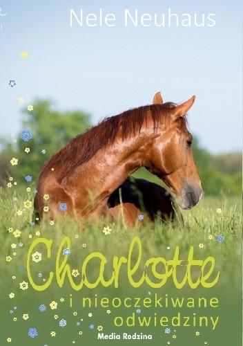 Okładka książki Charlotte i nieoczekiwane odwiedziny