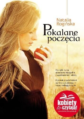 Pokalane poczęcia - Natalia Rogińska