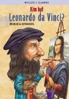 Kim był Leonardo da Vinci?