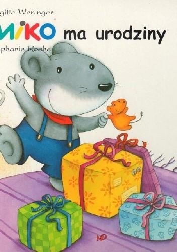 Okładka książki Miko ma urodziny