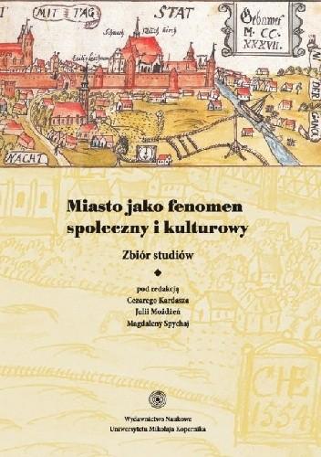 Okładka książki Miasto jako fenomen społeczny i kulturowy