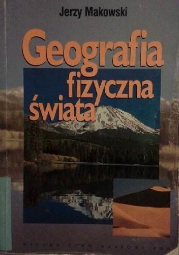 Okładka książki Geografia fizyczna świata