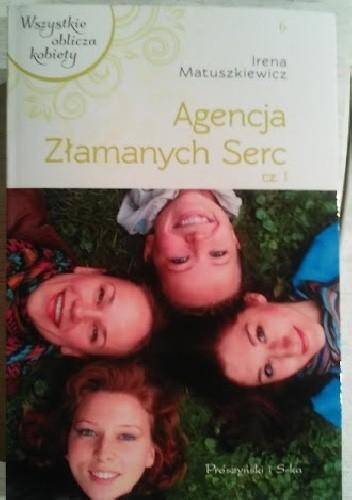 Okładka książki Agencja Złamanych Serc cz.1