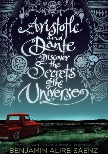 Okładka książki Aristotle and Dante Discover the Secrets of the Universe