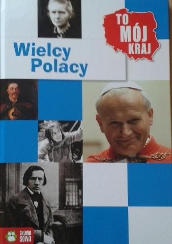 Okładka książki Wielcy Polacy