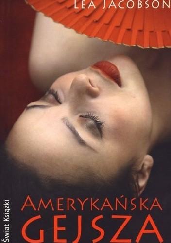 Okładka książki Amerykańska gejsza