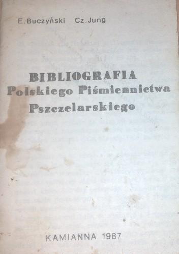 Okładka książki BIBLIOGRAFIA  Polskiego Piśmiennictwa Pszczelarskiego