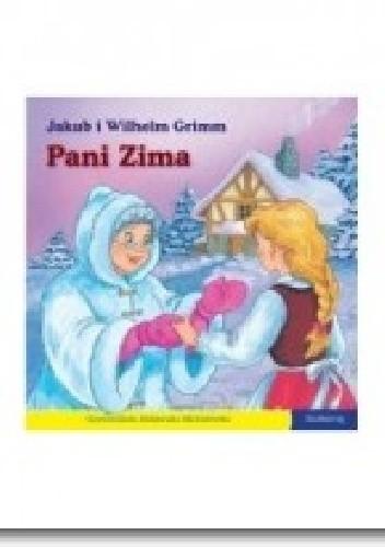 Okładka książki Pani Zima. 101 bajek